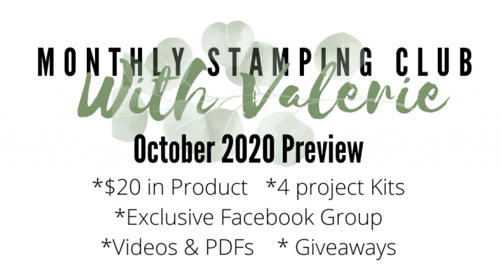 Monthly Stampin Club with Valerie oct 2020 preview